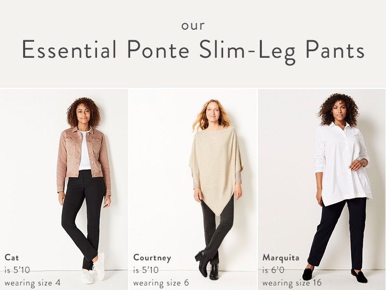 Our Essential Ponte Slim-Leg Pants