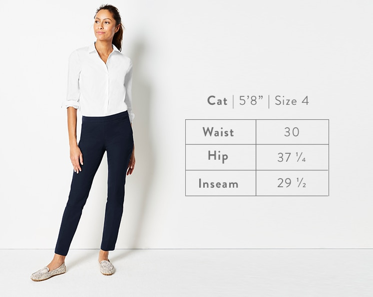 A front-facing photo of Cat modeling Precision-Stretch Slim-Leg Pants. Cat is 5 feet 8 inches tall, and a size 4. Waist: 30 inches, Hip: 37 1/4 inches, Inseam: 29 1/2 inches.