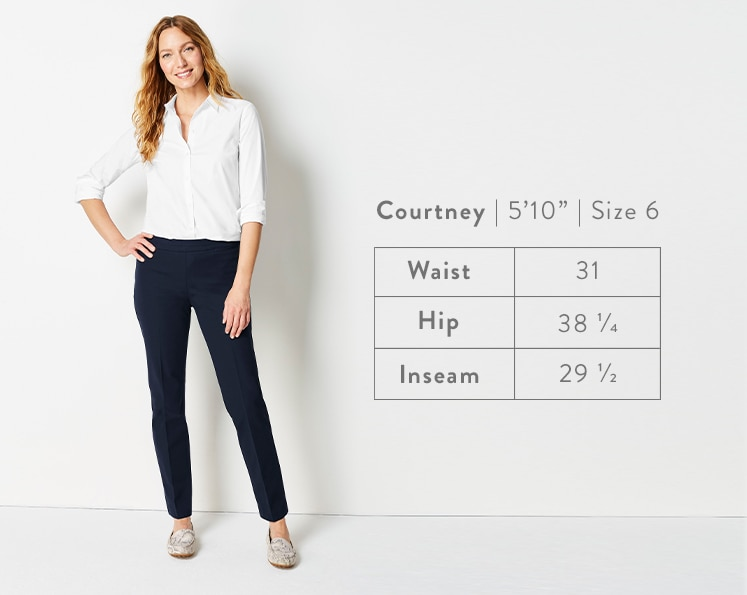 A front-facing photo of Courtney modeling Precision-Stretch Slim-Leg Pants. Courtney is 5 feet 10 inches tall, and a size 6. Waist: 31 inches, Hip: 38 1/4 inches, Inseam: 29 1/2 inches.